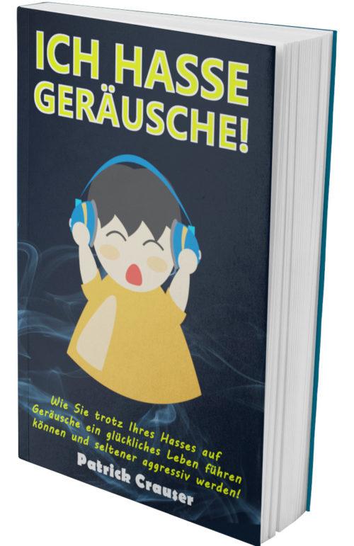 Buch Cover Ich hasse Geräusche Buch über Misophonie