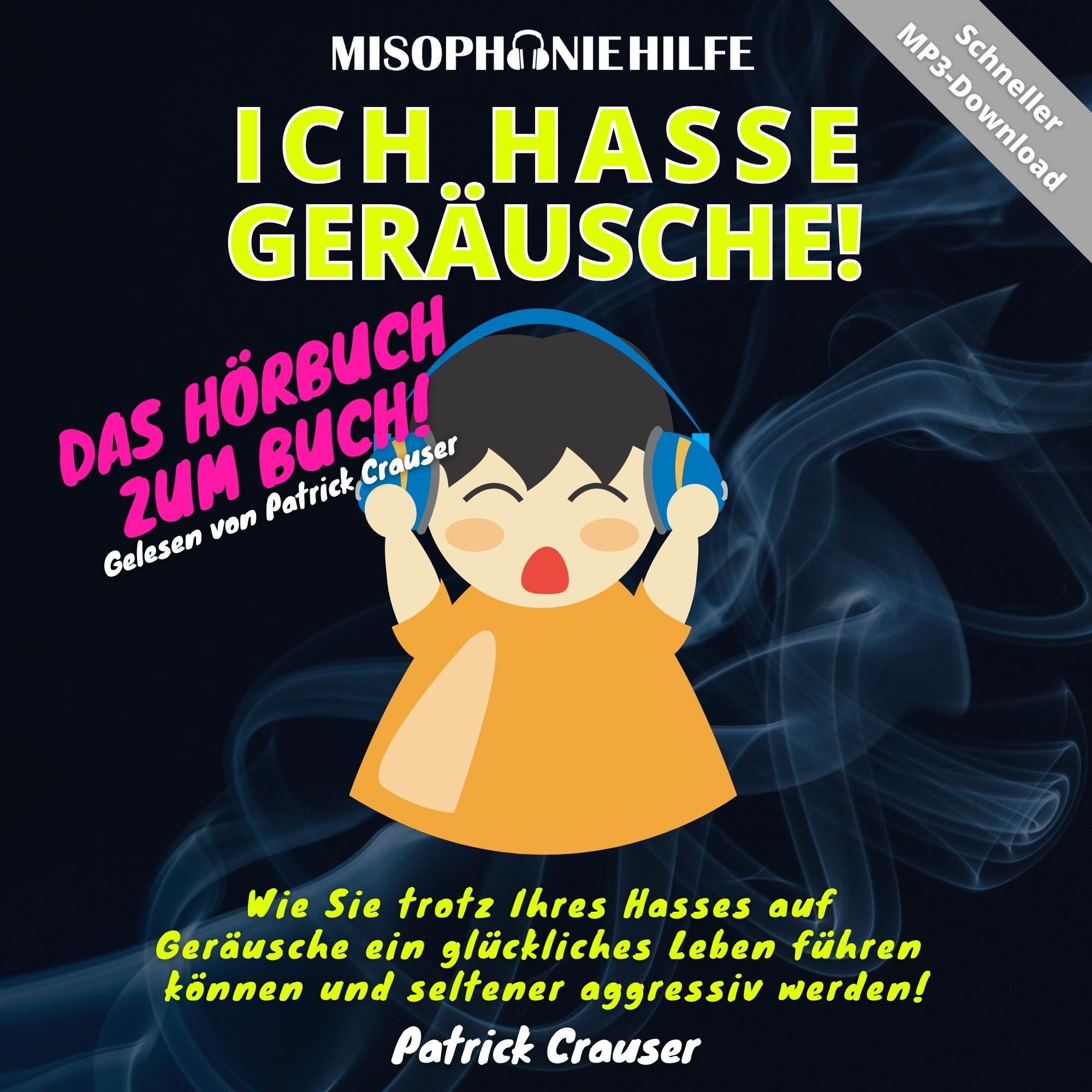 """Hörbuch Logo """"Ich hasse Geräusche!"""""""
